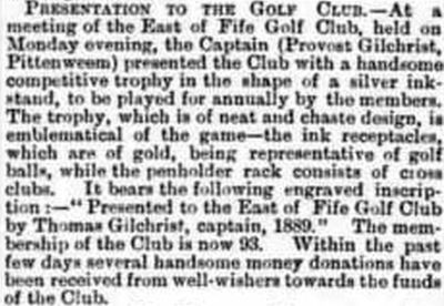 East of Fife Golf Club. The Captain presents a trophy for competition October 1889.