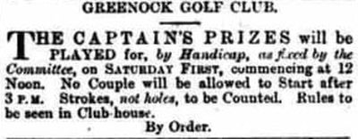 Greenock Golf Club, Inverclyde. Notice of the Captain's Prizes.