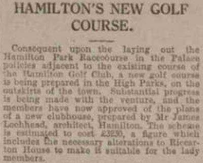 Hamilton Golf Club, South Lanarkshire. A report on the new course at High Parks October 1924.