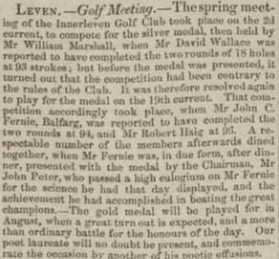 Innerleven Golfing Society, Fife. Report on the spring meeting in April 1844.