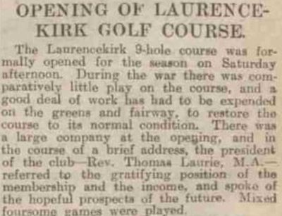 Laurencekirk Golf Club, Aberdeenshire. Report on the opening of the course after WW1.