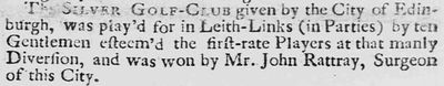 Leith Links Golf Club, Edinburgh. Report of a match played on Leith Links April 1744.