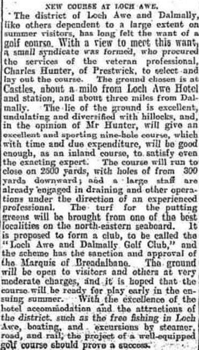 Lochawe and Dalmally Golf Club, Argyll & Bute. Report on the new golf course in February 1907.
