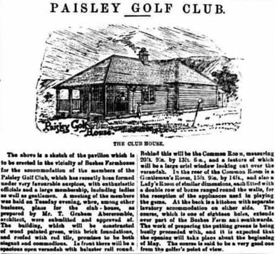 Paisley Golf Club, Renfrew. Report on the Paisley Clubhouse from March 1895.