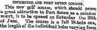 Port Seton Golf Club, Cockenzie, East Lothian. Report on the progress on the new course in May 1912.
