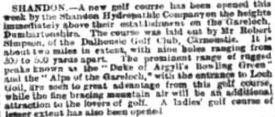 Shandon Hydropathic Golf Club, Argyll & Bute. Report on the new golf course in April 1890.