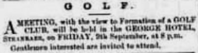 Stranraer Golf Club. Report on the formation of a club in September 1881.