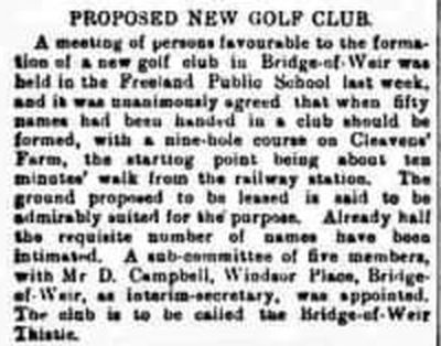 Bridge-of-Weir Thistle Golf Club, Renfrewshire. Report on the proposed new golf club.